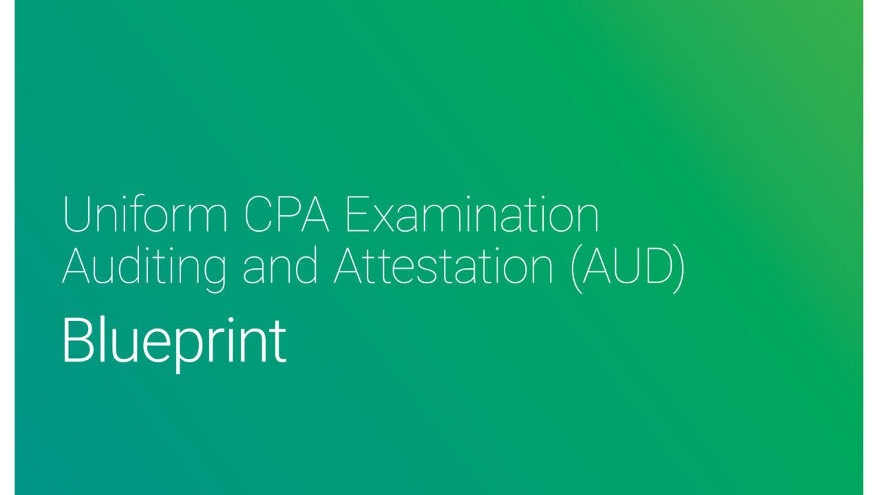 【2021年7月改正後】USCPA試験 AUD Blueprintsの内容