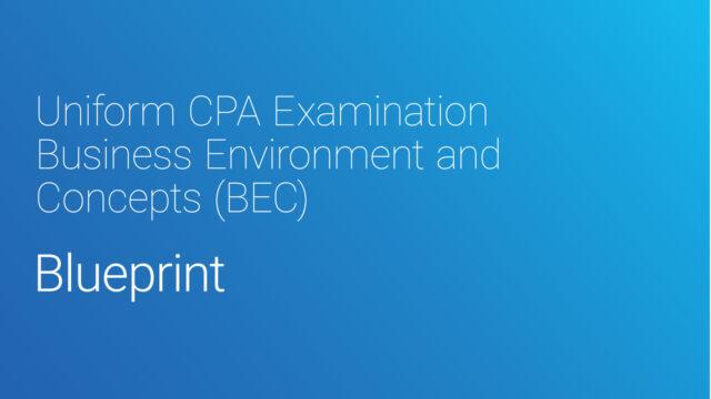【2021年7月改正後】USCPA試験 BEC Blueprintsの内容